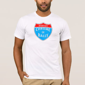 Chrom oder Kundgebung T-Shirt