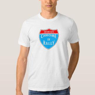 Chrom oder Kundgebung Tshirts