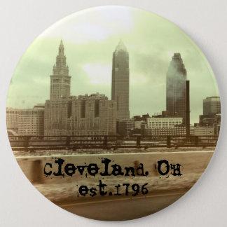 """Cleveland, OH- -"" GROSSER Knopf set.1796 Runder Button 15,3 Cm"