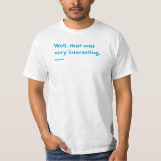 Clinton-Debatten-Zitat 5 T-Shirt