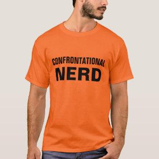confrontational Nerd T-Shirt