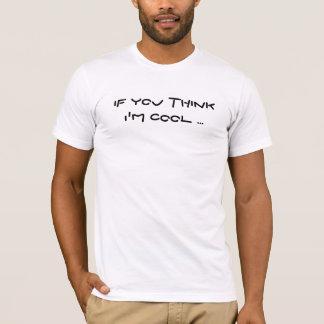 COOL? T-Shirt