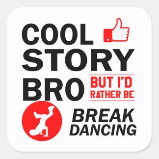 Coole Breakdanceentwürfe Quadratischer Aufkleber