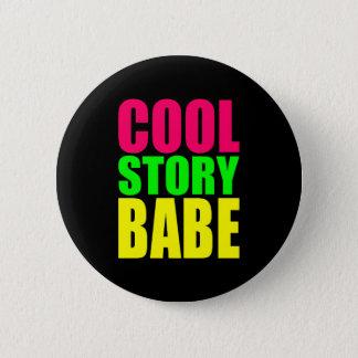 COOLES GESCHICHTEN-BABY in den Neonfarben Runder Button 5,7 Cm