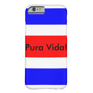 Costa Rican Flagge mit Pura Vida! iPhone 6/6s Fall Barely There iPhone 6 Hülle