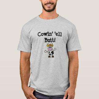 Cowin 'Ell Hintern! T-Shirt