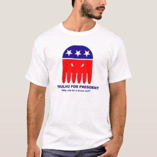 Cthulhu für Präsidenten T-Shirt