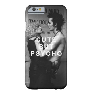 CUTE BUT PSYCHO BARELY THERE iPhone 6 HÜLLE