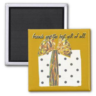 Dankbar für Geschenk des Freundschafts-Goldes Quadratischer Magnet