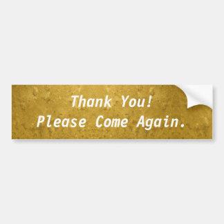 Danke! Bitte wieder kommen Gold Autoaufkleber