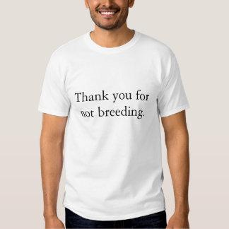 Danke für das Züchten nicht T-shirt