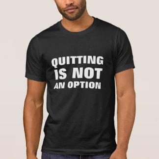 Das Beendigen ist nicht eine Wahl T-Shirt