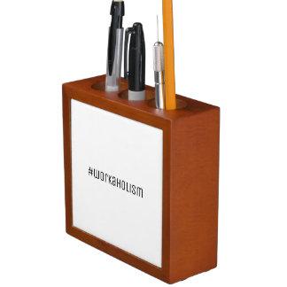Das Briefpapier eines Workaholics Stifthalter