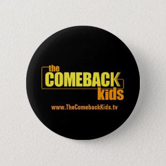 Das Come-back scherzt ringsum Knopf Runder Button 5,1 Cm