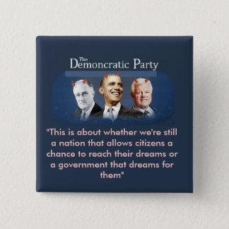 Das Demoncratic Party Quadratischer Button 5,1 Cm