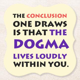 Das Dogma lebt laut Pub-Untersetzer-Set Untersetzer
