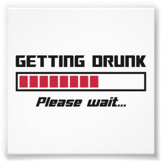 Das Erhalten betrunken warten bitte Laden-Bar Photodruck