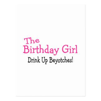 Das Geburtstags-Mädchen-Getränk herauf Beyotches Postkarte