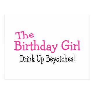 Das Geburtstags-Mädchen-Getränk herauf Beyotches Postkarten