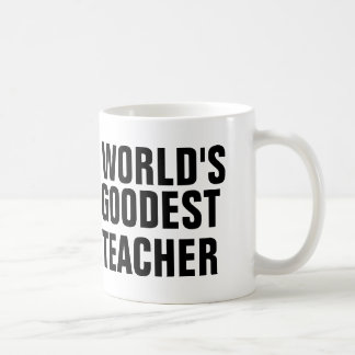 Das Goodest der Welt Lehrer Kaffeetasse