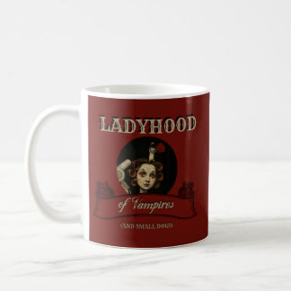 Das LADYHOOD DER VAMPIRE Tasse