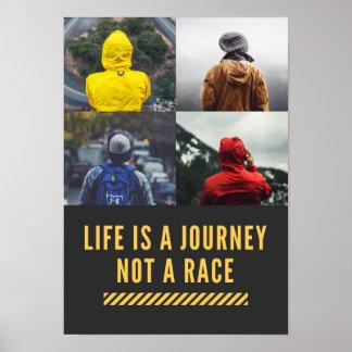 Das Leben ist eine Reise nicht ein Poster
