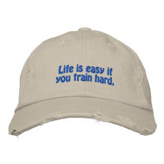 Das Leben ist einfach, wenn Sie stark ausbilden Bestickte Kappe