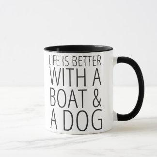 Das Leben ist mit einem Boot u. einer HundeTasse Tasse