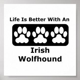 Das Leben ist mit einem irischen Wolfhound besser Poster