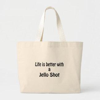 Das Leben ist mit einem Jello Schuss besser Jumbo Stoffbeutel