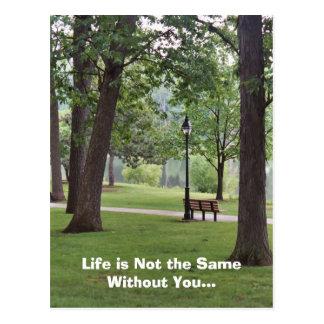 Das Leben ist nicht das selbe ohne Sie Postkarte