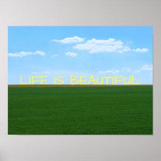 """""""Das Leben ist schöne"""" Landschaft Poster"""
