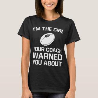 Das Mädchen Ihr Trainer warnte Sie über das Rugby T-Shirt