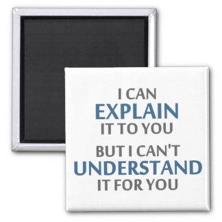 Das Motto des Ingenieurs kann es für Sie nicht Quadratischer Magnet
