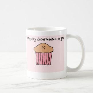 Das Muffin der Schande Kaffeetasse