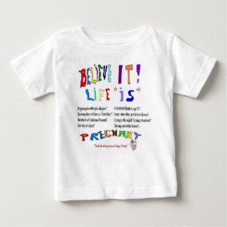 Das Schwangerschafts-Leben ist Baby T-shirt