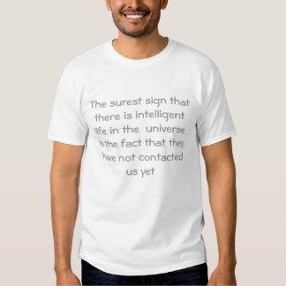 Das sicherste Zeichen, dass es intelligentlife I… T-Shirt