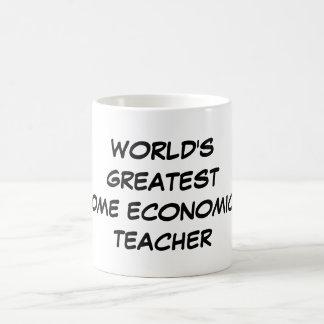 """Das Zuhause-Wirtschafts-Lehrer-"""" Tasse """"der Welt"""