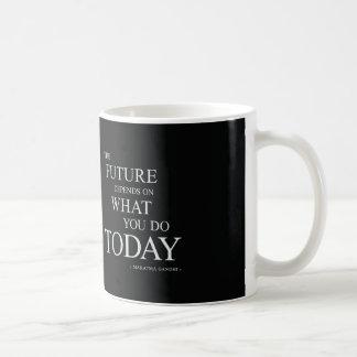 Das zukünftige Inspirational motivierend Zitat Tasse