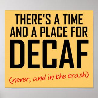 Decaf-Kaffee-Hasser-lustiges Plakat-Zeichen Poster