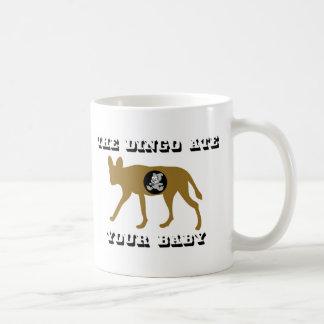 Der Dingo aß Ihr Baby Tasse