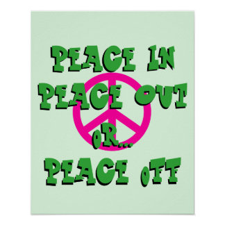 Der Frieden herein, heraus oder weg vom Plakat