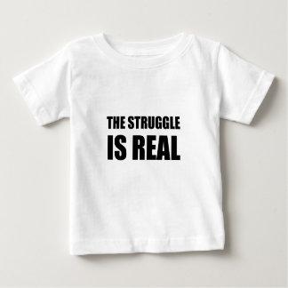 Der Kampf ist wirklich Baby T-shirt
