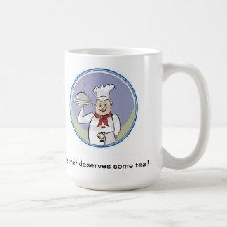 Der Koch verdient etwas Tee! Tasse