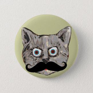 der Schnurrbart der Katze Runder Button 5,7 Cm