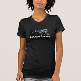 DIAMANT-REGEN T-Shirt