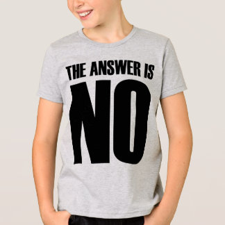 Die Antwort ist keine T-Shirt