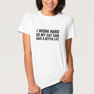 Die Arbeit I der Frauen stark so meine Katze kann Shirts