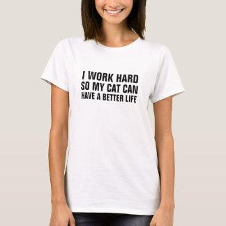 Die Arbeit I der Frauen stark so meine Katze kann T-Shirt