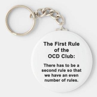 Die erste Regel des OCD Vereins Schlüsselanhänger